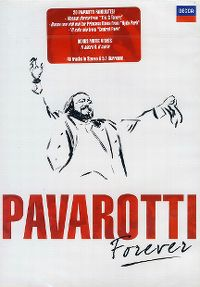 Cover Luciano Pavarotti - Pavarotti Forever [DVD]